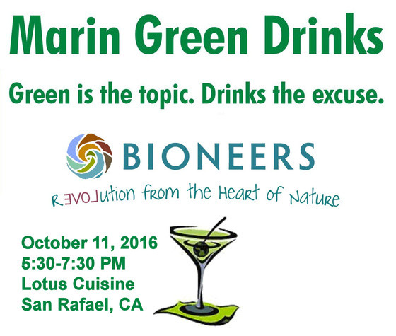 Marin Green Drinks with Bioneers
