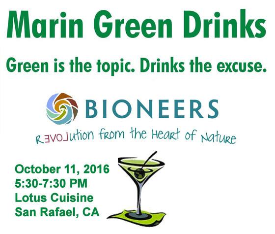 Marin Green Drinks with Bioneers marin green drinks The Next Marin Green Drinks MGD OCT