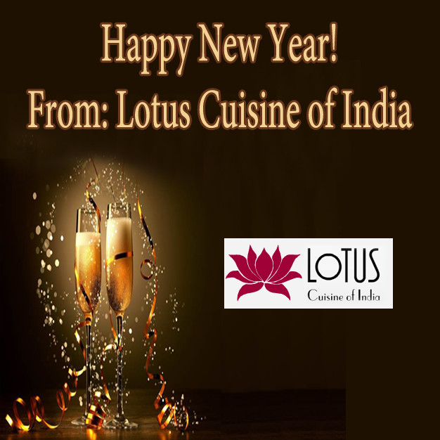 Happy New Year from Lotus Cuisine of India Lotus Cuisine of India, Happy New Year, New Year Happy New Year! New Year Lotus Cuisine of India