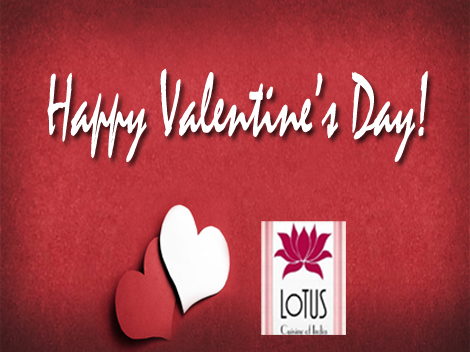 Happy Valentines Day from Lotus Cuisine of India!