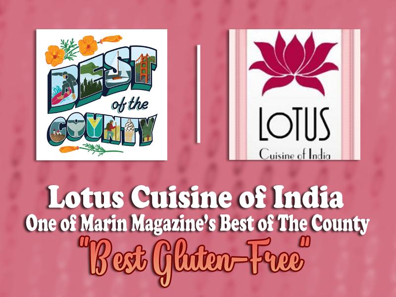 Best Gluten Free Restaurant in Marin gluten free Lotus Cuisine of India Best Gluten Free Restaurant in Marin! 7 27 Cuisine