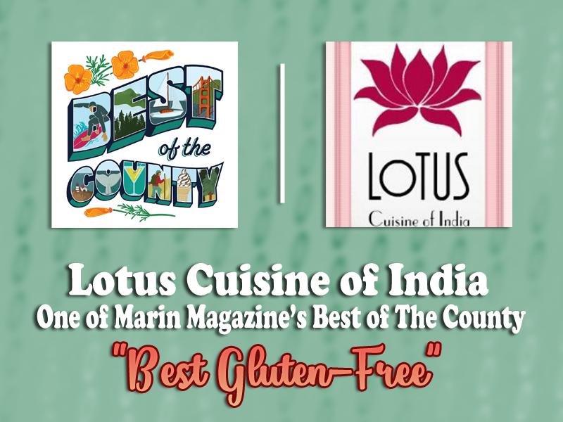 Best Gluten Free Restaurant in Marin gluten free Lotus Cuisine of India Best Gluten Free Restaurant in Marin! Best Gluten Free Restaurant in Marin