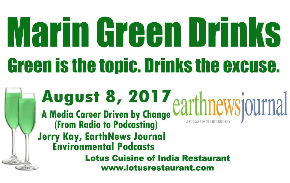 Marin Green Drinks on August 8 Green Drinks Marin Green Drinks at Lotus MGD Pingg 1