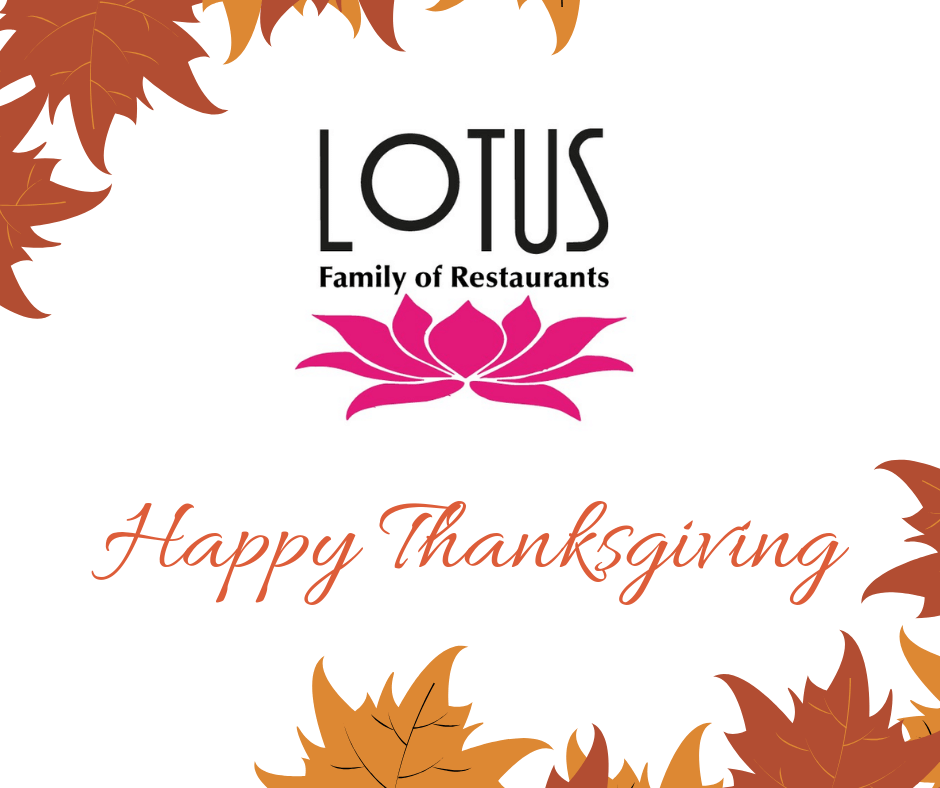 Happy Thanksgiving! free thanksgiving dinner 14th Free Thanksgiving Dinner at Lotus Restaurants Happy Thanksgiving 1