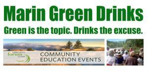 Marin Green Drinks with Environmental Forum of Marin